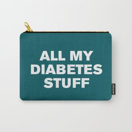 All My Diabetes Stuff (Shaded Spruce) Carry-All Pouch