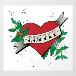 Love your coffee Art Print