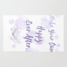 Make Your Own Happy Ever After Rug