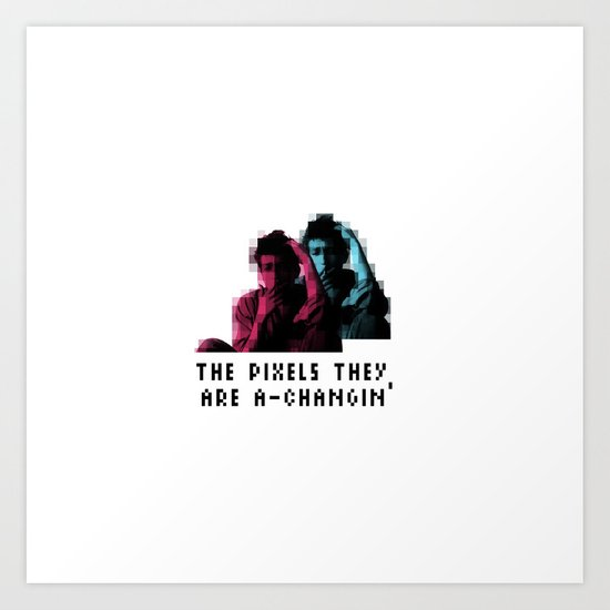 The pixels they are a changin' Art Print