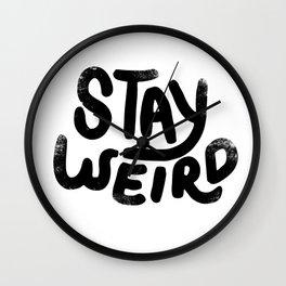 Stay Weird Vintage Wall Clock