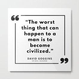 61    David Goggins Quotes   190901 Metal Print