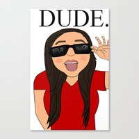 the dude Canvas Prints featuring DUDE. by Citizen Pulp