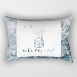 It is 'well' with my soul // Tara Rectangular Pillow
