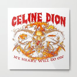 My Heart Will go on Metal 2 Metal Print