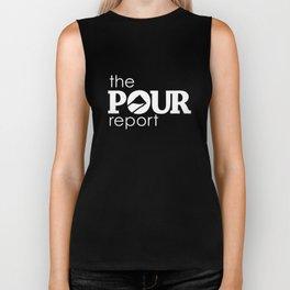 The Pour Report (White) Biker Tank