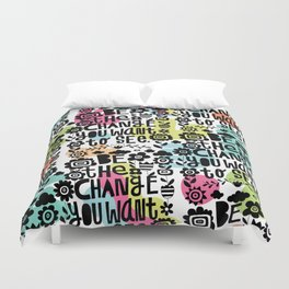 be the change you want to see Duvet Cover