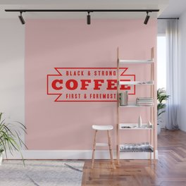 Coffee First in Red Wall Mural