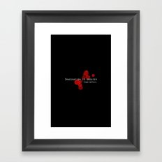 Imagination is greater than detail. Framed Art Print