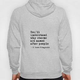 You'll understand why storms are named after people Hoody