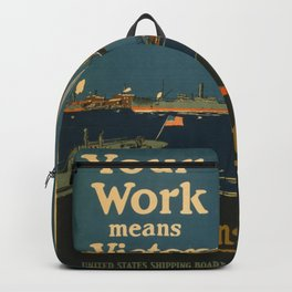 Vintage poster - Your Work Means Victory Backpack