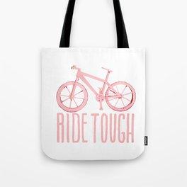 Ride Tough Tote Bag