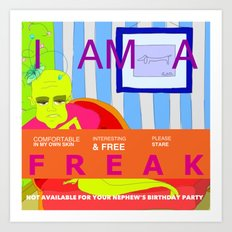I'm a FREAK Art Print