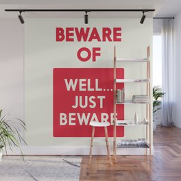 Beware of well just beware, safety hazard, gift ideas, dog, man cave, warning signal, vintage sign Wall Mural
