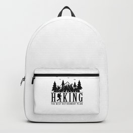 Hiking The Best Retirement Plan bw Backpack