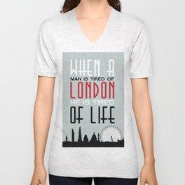 London print - Tired of London Tired of Life  Unisex V-Neck