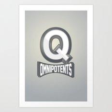Q Omnipotents Art Print