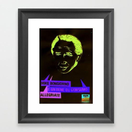 Mike è un bene di consumo Framed Art Print