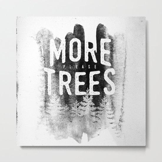 More trees Metal Print