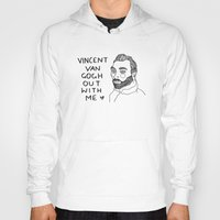 cactei Hoodies featuring Vincent Van Gogh ... Out With Me by ☿ cactei ☿