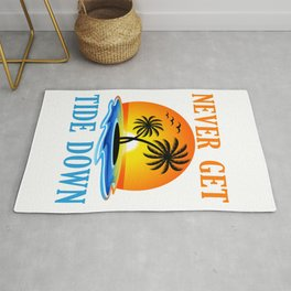 Never Get Tide Down Funny Graphic For Summer Rug