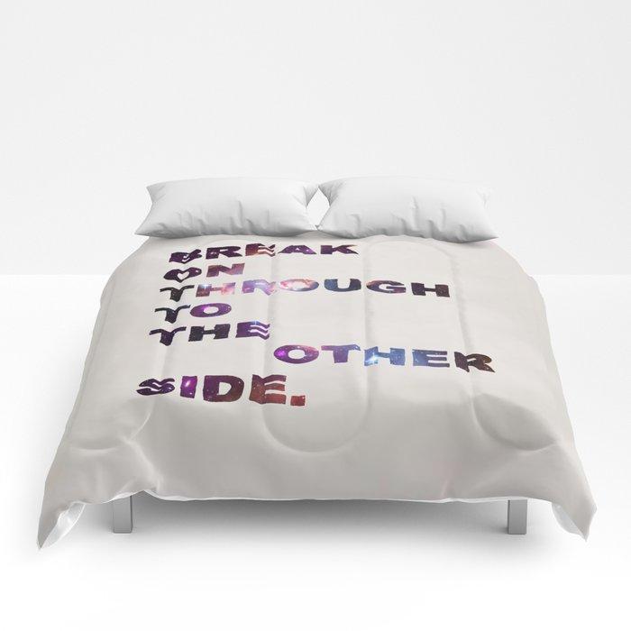 Break On Through Comforters