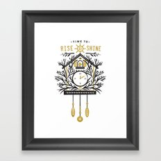 Time to Rise and Shine Framed Art Print