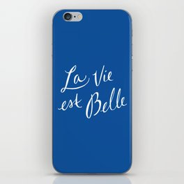 La Vie Est Belle (III) iPhone Skin
