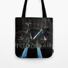FIXED Dreams Tote Bag