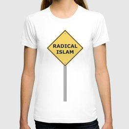 Radical Islam Warning Sign T-shirt