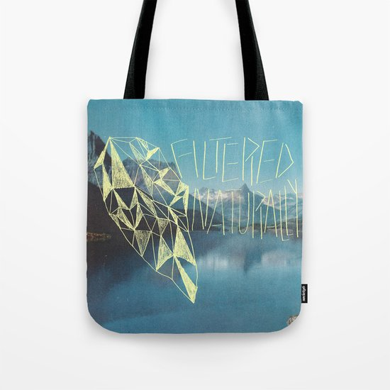 FILTERED NATURALLY Tote Bag