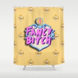 Fancy Bitch Shower Curtain