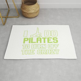 I Do Pilates To Burn Off The CRAZY Rug