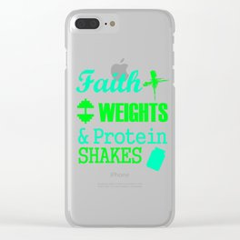 Faith Weights And Protein Shakes 3 Clear iPhone Case
