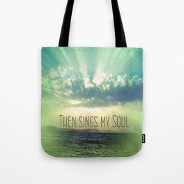 Then Sings My Song Sunbeams Tote Bag