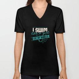 I Swim Like A Girl Eat Bubbles Swimmers Unisex V-Neck