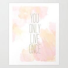One Life Watercolor Art Print