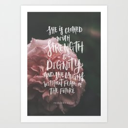 She is clothed with strength Art Print