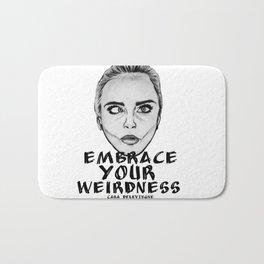 Embrace Your Weirdness Bath Mat