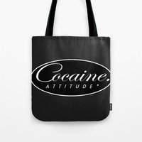 cocaine Tote Bags featuring Cocaine Attitude by Trash Apparel