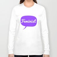 feminist Long Sleeve T-shirts featuring Feminist by LittleKnits