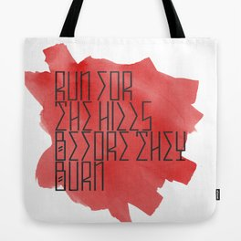 Run For The Hills Tote Bag