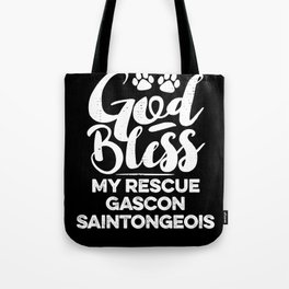 God Bless My Rescue Gascon Saintongeois Paw Print for Dog Walker Gift Tote Bag