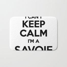 I cant keep calm I am a SAVOIE Bath Mat