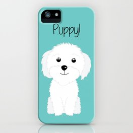 It is a puppy - National Puppy Day iPhone Case