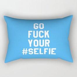 GO FUCK YOUR SELFIE (Blue) Rectangular Pillow