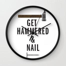 Get hammered & nail Wall Clock