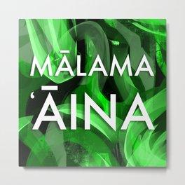 MALAMA AINA - TYPOGRAPHY Metal Print