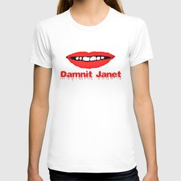 Damnit Janet! T-shirt