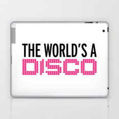 The World's A Disco Music Quote Laptop & iPad Skin